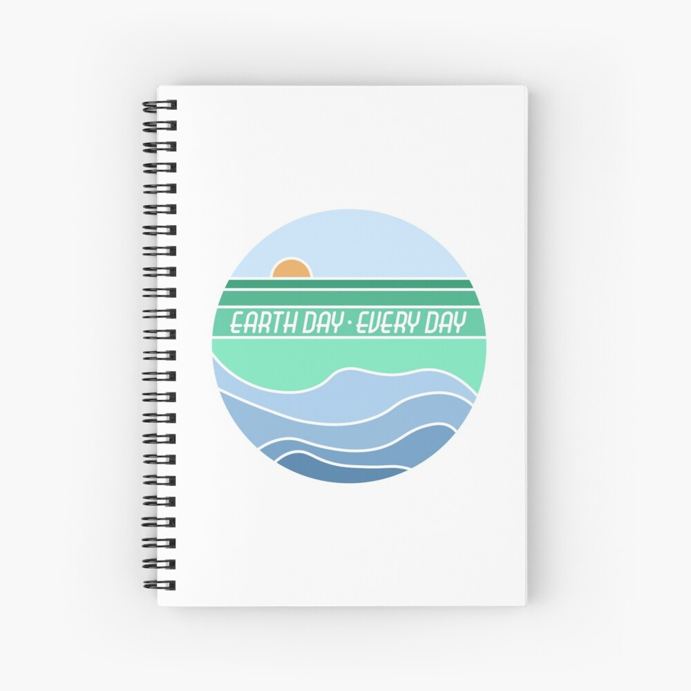 Earth Day Every Day Spiral Notebook