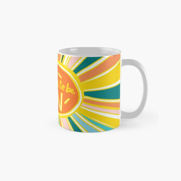 Life is Supposed to be Fun! Classic Mug