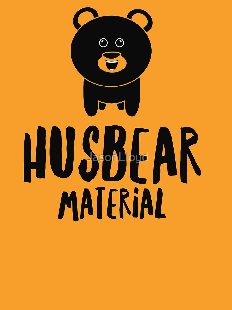 Husbear Material  by JasonLloyd
