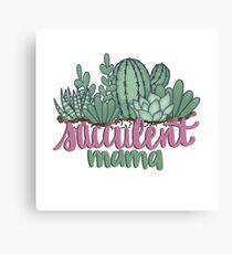 Succulent Mama Canvas Print