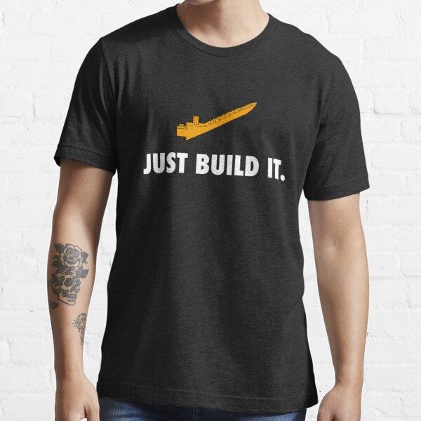 Just Build It Essential T-Shirt