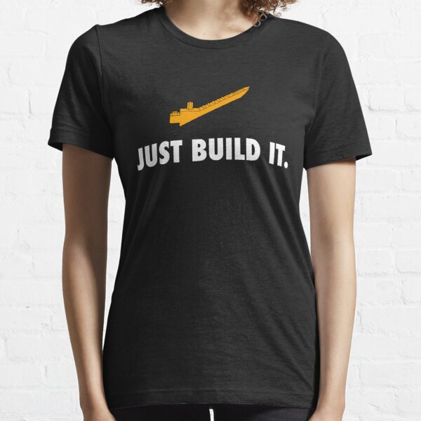 Just Build It Essential T-Shirt
