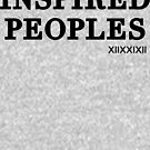 Inspired Peoples  by XIIXXIXII