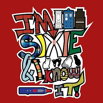 I'm Sixie & I Know It! by JBGD