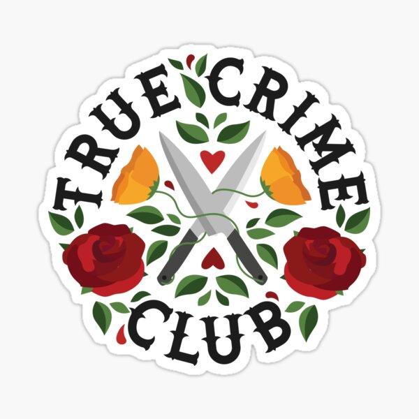 True Crime Club  Sticker