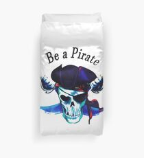 Be a pirate. Duvet Cover