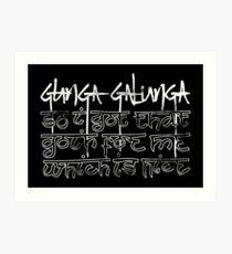 Gunga Galunga Art Print