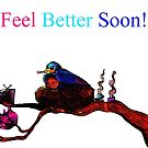 Feel Better Soon by Brooksie Fontaine