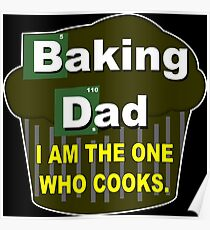 Baking dad Funny Geek Nerd Poster