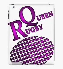 Have fun and let them know you are the Rugby Queen. iPad Case/Skin
