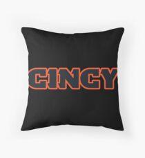 Cincinnati Cincy! Throw Pillow