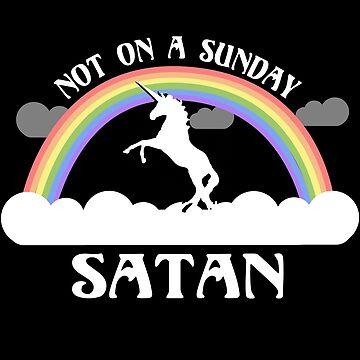 Not On A Sunday Satan by flippinsg
