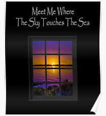 Meet Me Where The Sky Touches The Sea Poster