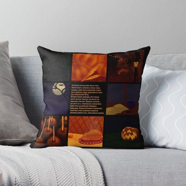 Because it was All Hallow's Eve Throw Pillow