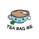 Tea Bag Me - Funny Kawaii Style Tea Cup by Lindsay McCart
