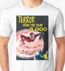 TERROR FROM THE YEAR 5000 Unisex T-Shirt