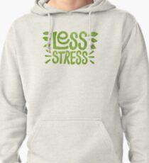 Sudadera con capucha Menos estrés