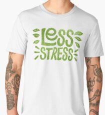 Moins de stress T-shirt premium homme