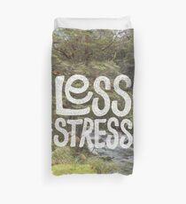 Less Stress Duvet Cover