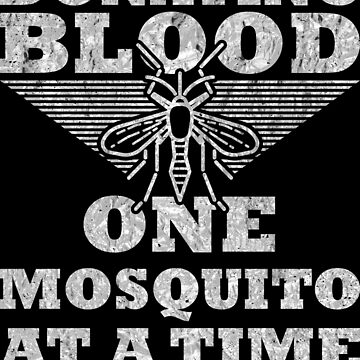 Donating Blood 1 Mosquito At A Time silver design by Spooner427