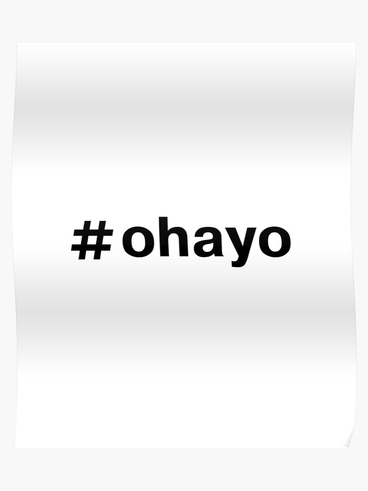 Japanese T-Shirt ohayo Good Morning Tee | Poster