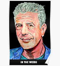 Anthony Bourdain In The Weeds Poster