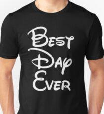Best Day Ever Unisex T-Shirt