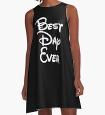 Best Day Ever A-Line Dress