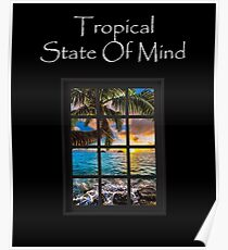 Tropical State Of Mind Beach Ocean Print Poster