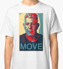 Anthony Bourdain famous chef quote  Classic T-Shirt