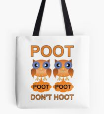 Two Poots not Two Hoots Tote Bag