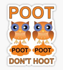 Two Poots not Two Hoots Sticker