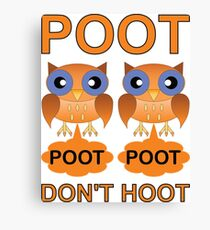 Two Poots not Two Hoots Canvas Print