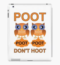 Two Poots not Two Hoots iPad Case/Skin