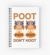 Two Poots not Two Hoots Spiral Notebook