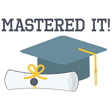 Mastered It Funny Graduation Gift  Masters Degree by kh123856