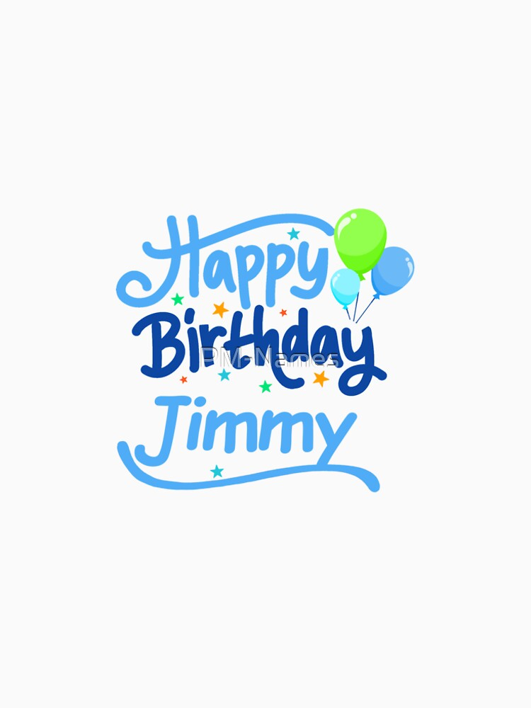 Happy Birthday Jimmy by PM-Names