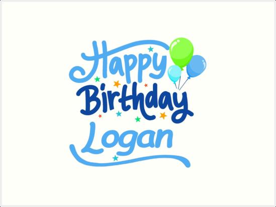 happy birthday logan Happy Birthday Logan