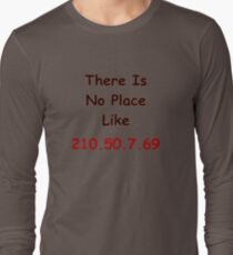 No Place Like _ (2) T-Shirt
