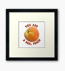 You are a real peach! Framed Print