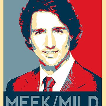 Give Me Meek and Mild - Justin Trudeau by shaggylocks