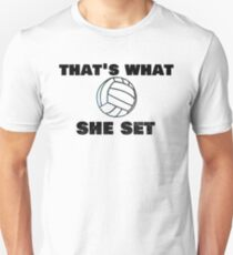 """Trending Volleyball """"That's What She Set"""" Funny Unisex T-Shirt"""
