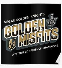 Golden Misfits VGK Vegas Golden Knights Hockey of Las Vegas, Nevada Poster