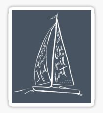 Most Times I Feel Just Like a Sailboat: Ben Rector Sticker