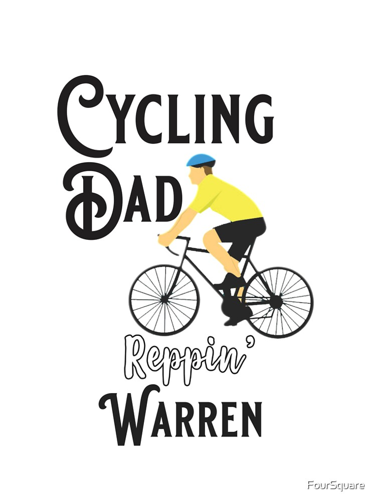 Cycling Dad Reppin' Warren