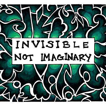 Invisible Not Imaginary (dark aqua) by Jezunya