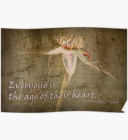 Everyone is the age of their heart . . . Poster