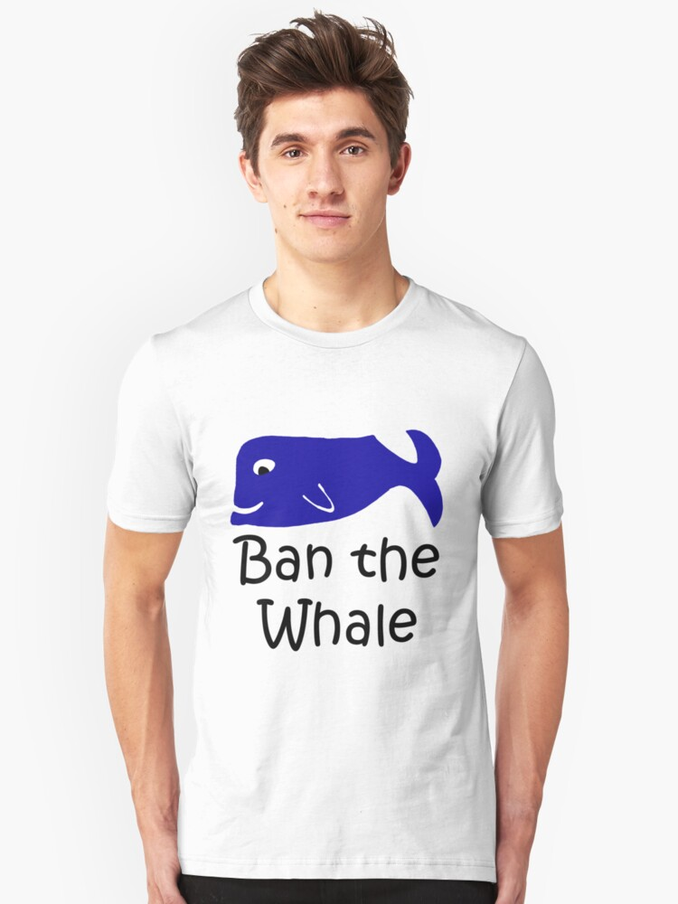 Ban the Whale Unisex T-Shirt Front