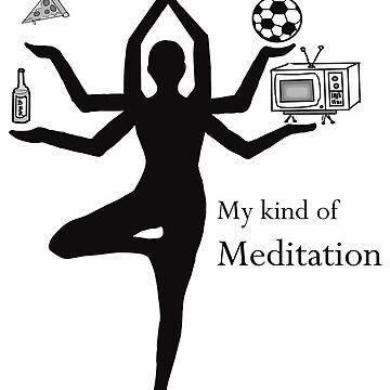 My kind of Meditation by Nada-Nalani-Art