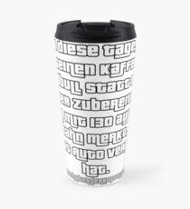 These days always Travel Mug